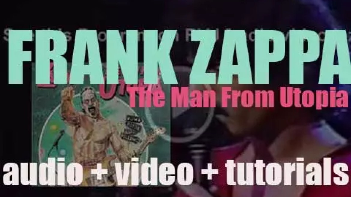 Frank Zappa releases 'The Man from Utopia' recorded with guitarist Steve Vai (1983)