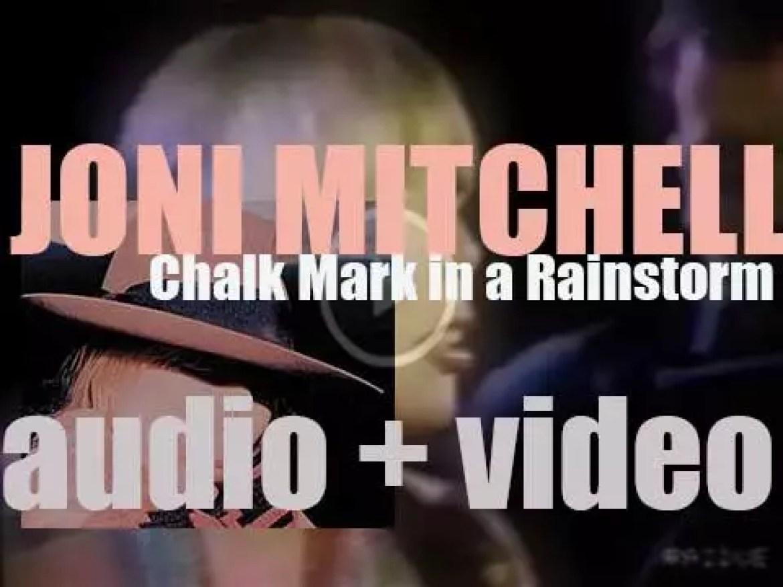 Joni Mitchell publishes her thirteenth album : 'Chalk Mark in a Rain Storm' (1988)