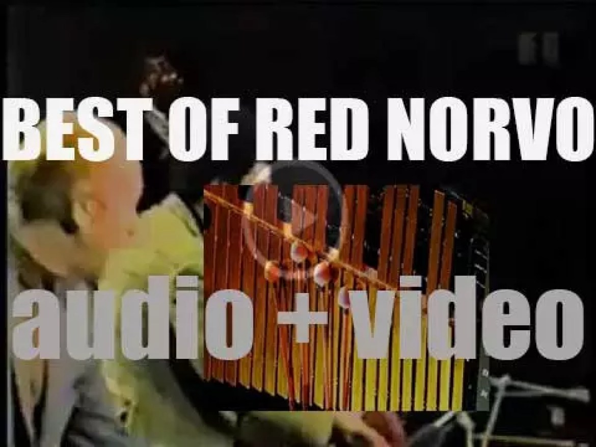 We remember vibraphonist Red Norvo. 'Red Red Swing'