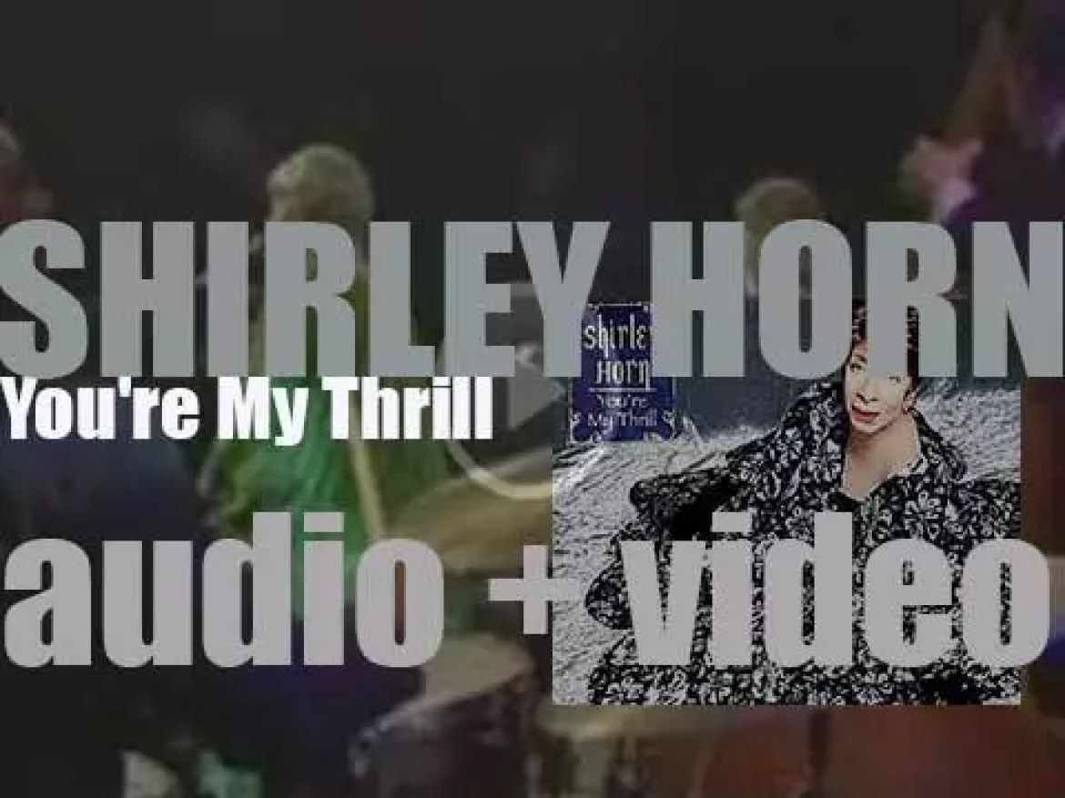 Verve release 'You're My Thrill' by Shirley Horn (2001)