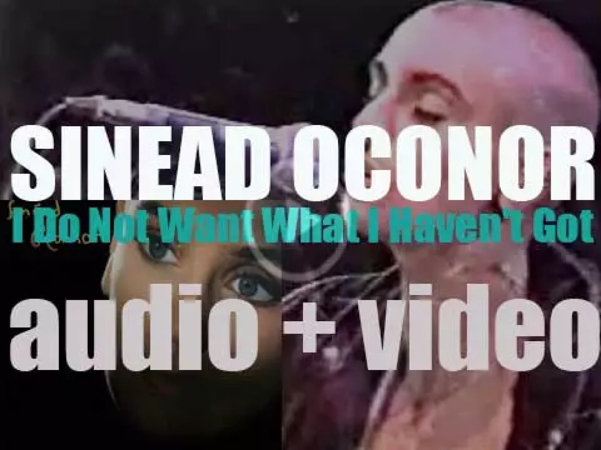 Sinéad O'Connor releases 'I Do Not Want What I Haven't Got,'  her second album featuring 'Nothing Compares 2 U' (1990)