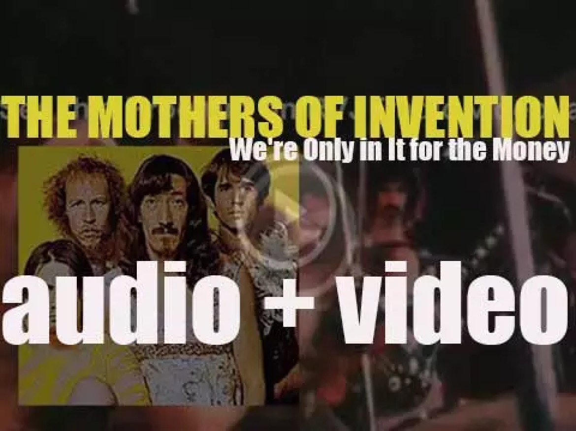 The Mothers of Invention release their third album : 'We're Only in It for the Money'  (1968)