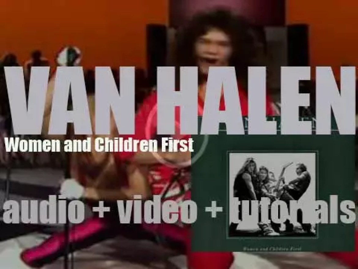 Van Halen releases 'Women and Children First,' their third album produced By Ted Templeman (1980)
