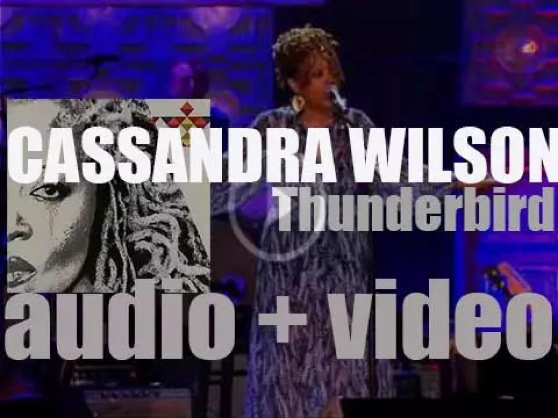 Cassandra Wilson releases 'Thunderbird,' an album produced By T-Bone Burnett (2006)