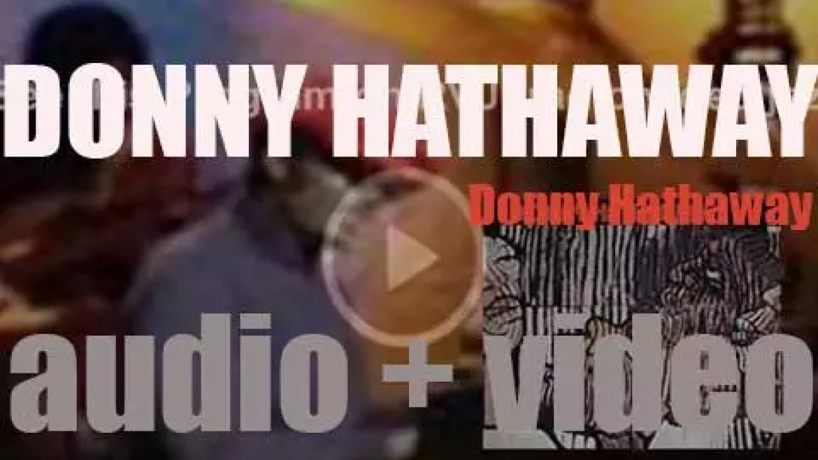 ATCO release 'Donny Hathaway,' his second album produced by Jerry Wexler (1971)