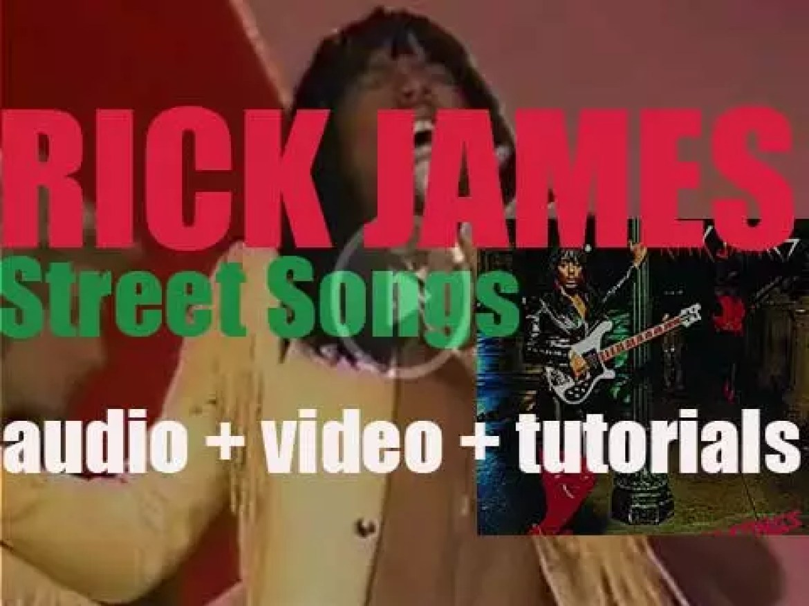 Rick James releases his fifth album : 'Street Songs' featuring 'Super Freak' (1981)