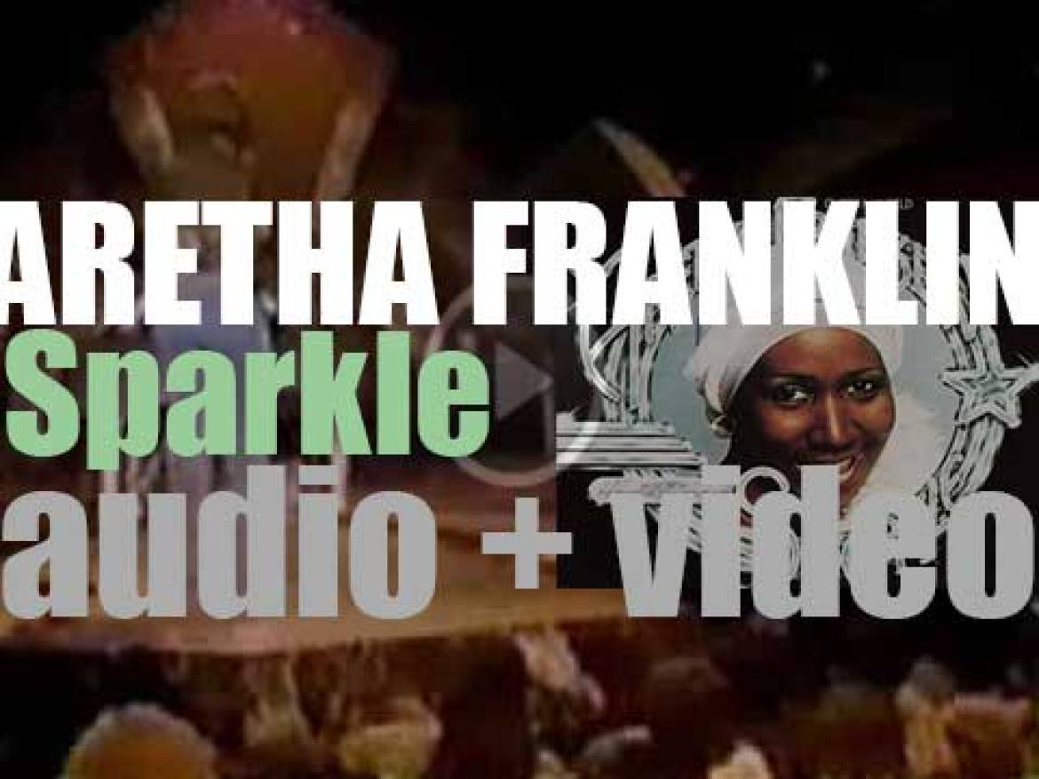 Aretha Franklin releases 'Sparkle,'  her twenty-fourth album written and produced by Curtis Mayfield (1976)
