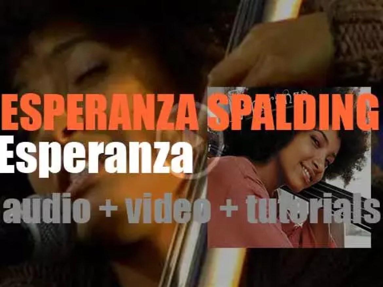Heads Up publish Esperanza Spalding's second album : 'Esperanza' (2008)