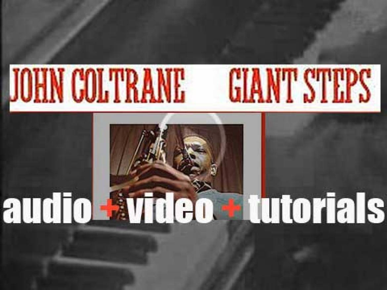 John Coltrane records 'Giant Steps' for Atlantic Records (1959)