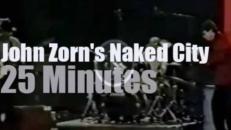John Zorn's Naked City performs in  Germany (1989)
