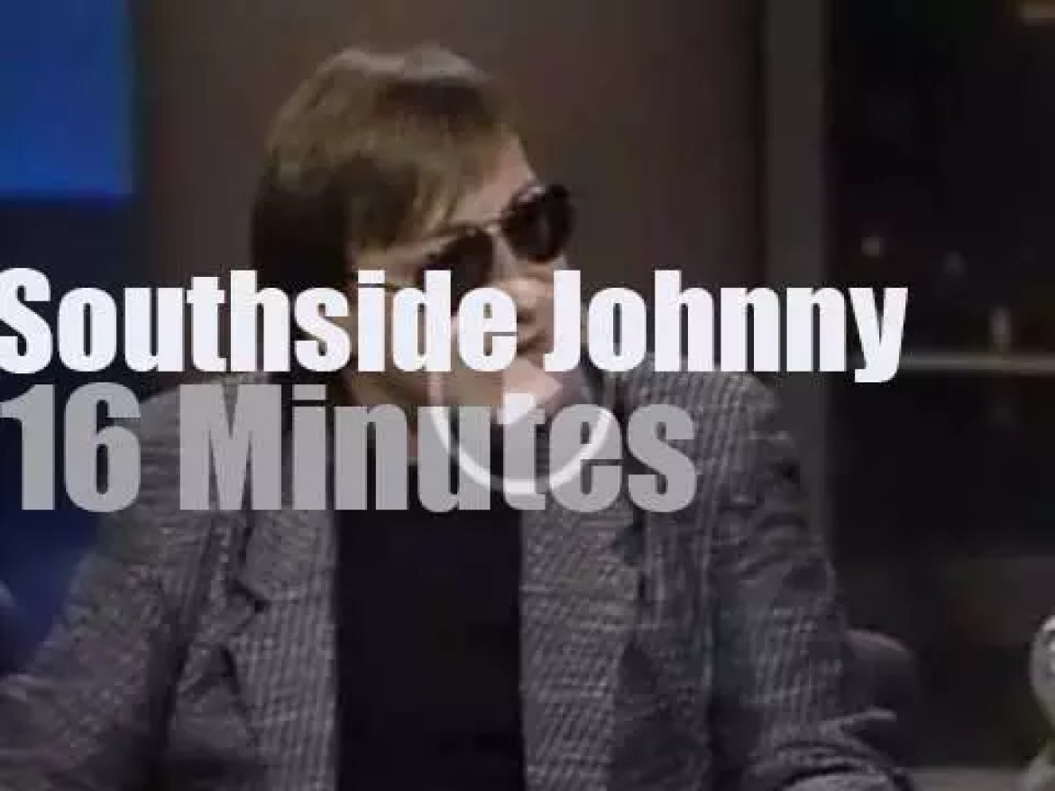On TV today, Southside Johnny is on Letterman (1989)