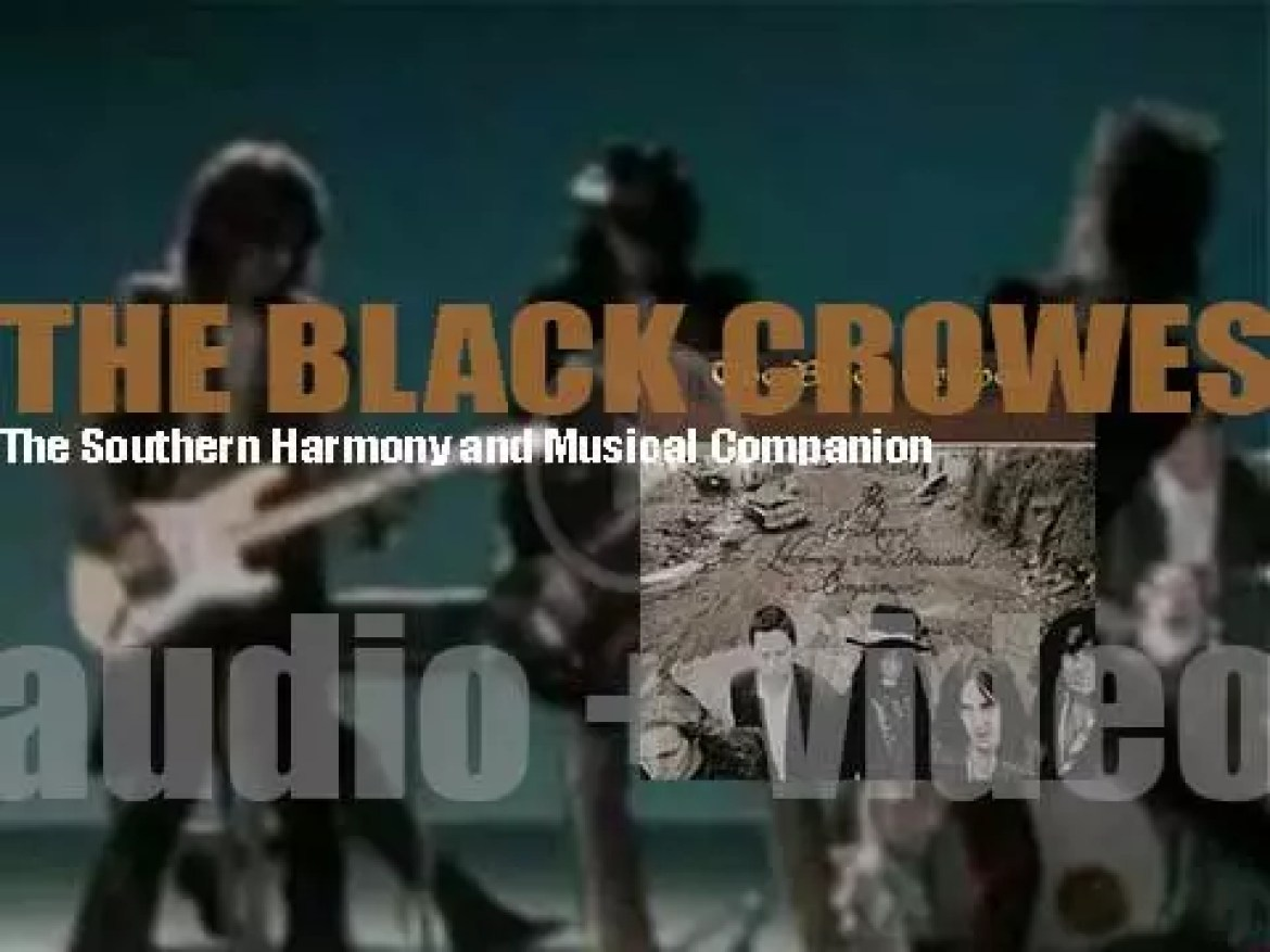 The Black Crowes release 'The Southern Harmony and Musical Companion' featuring 'Remedy' (1992)