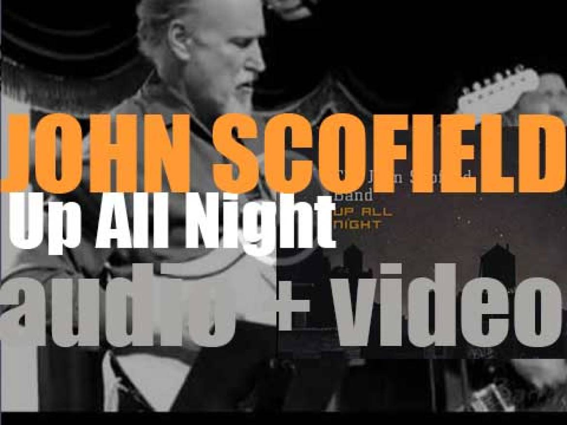Verve release The John Scofield Band's second album : 'Up All Night' (2003)