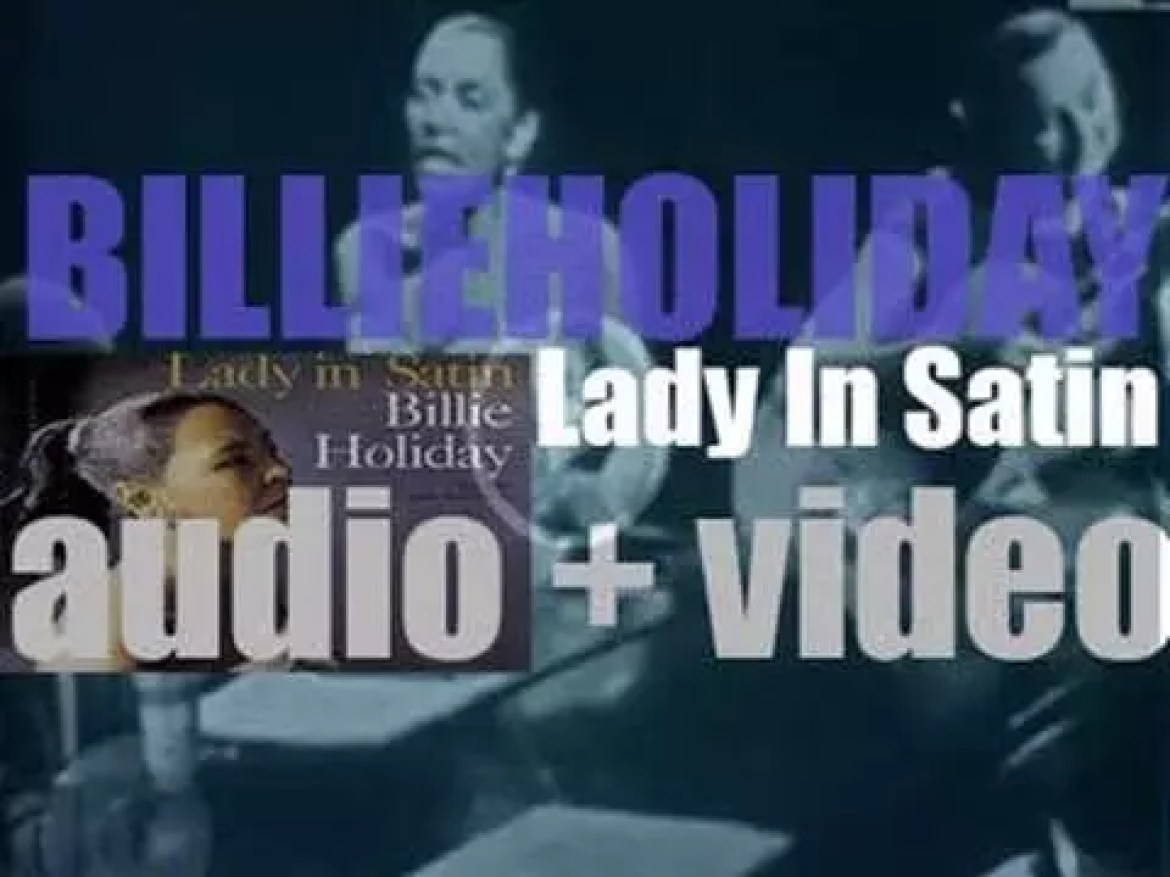 Columbia publish Billie Holiday's last album during her lifetime : 'Lady in Satin' (1958)