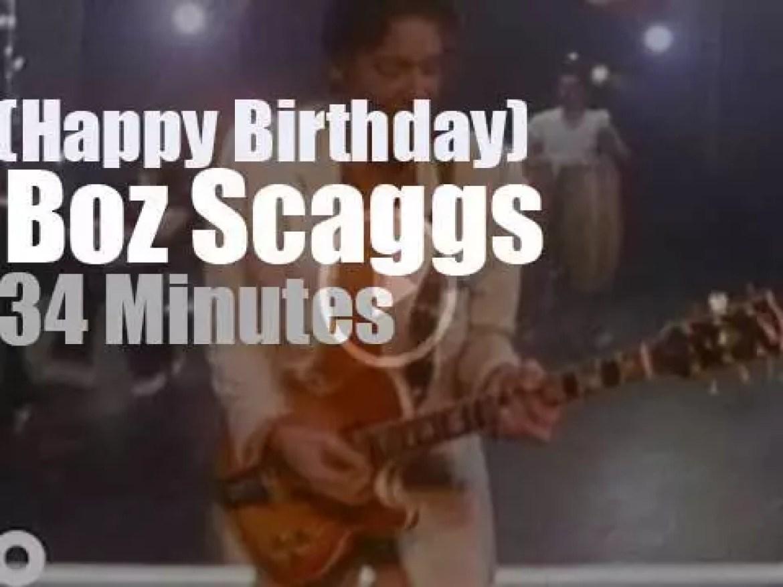 Happy Birthday Boz Scaggs