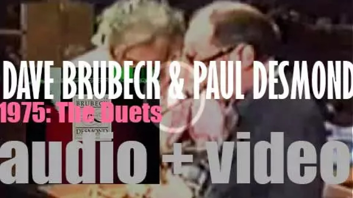 Dave Brubeck & Paul Desmond begin the recording of '1975: The Duets' for A&M (1975)