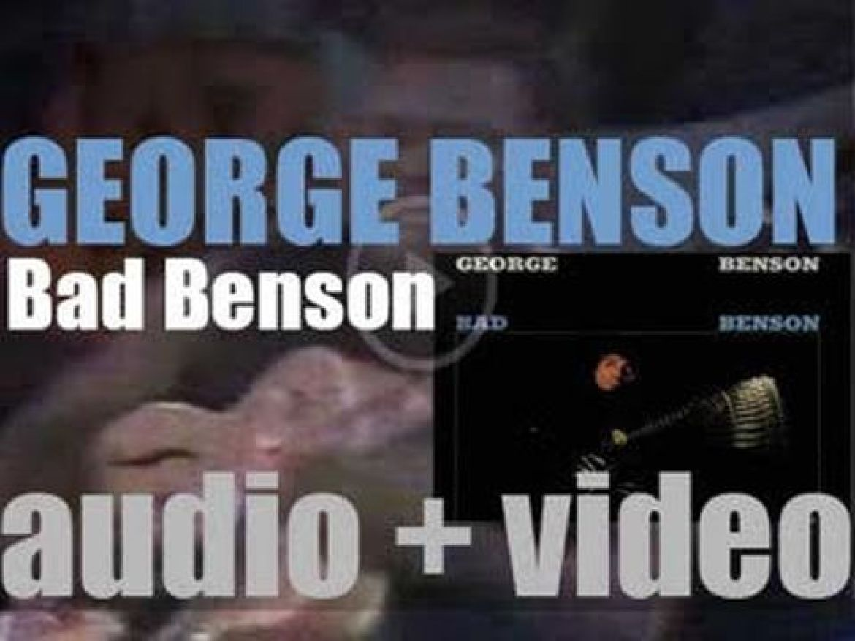 George Benson records his twelfth album 'Bad Benson' for CTI (1974)