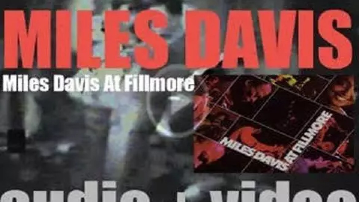 Columbia tape 'Miles Davis at Fillmore' with  Steve Grossman, Chick Corea, Dave Holland, Jack Dejohnette and Airto Moreira (1970)