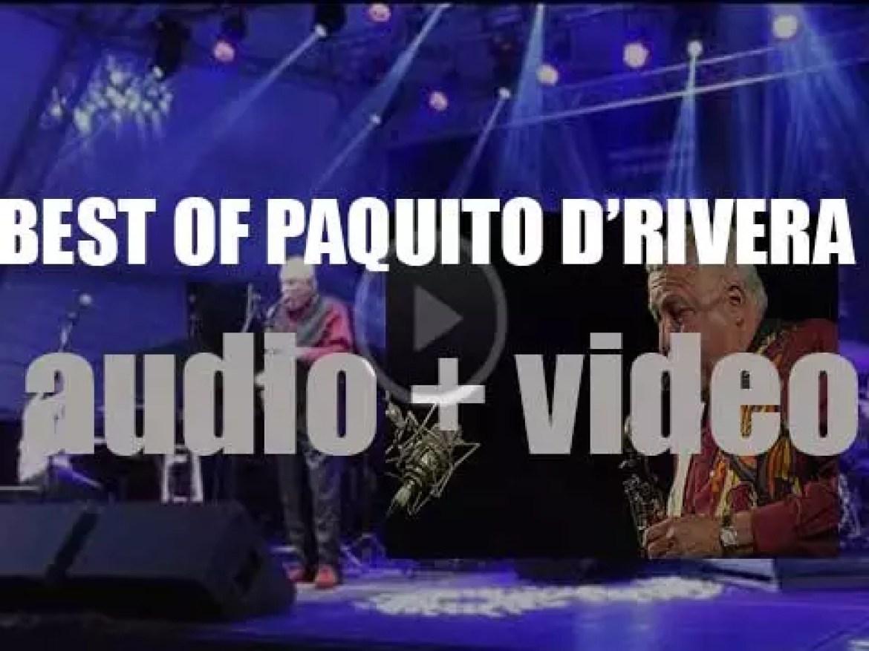 Happy Birthday Paquito D'Rivera. 'D'Riveracana'