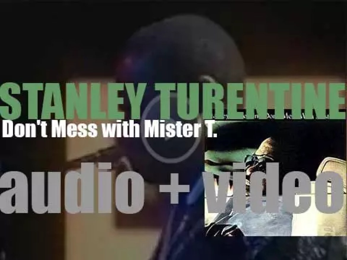 Stanley Turrentine records  'Don't Mess With Mister T.' for CTI (1973)