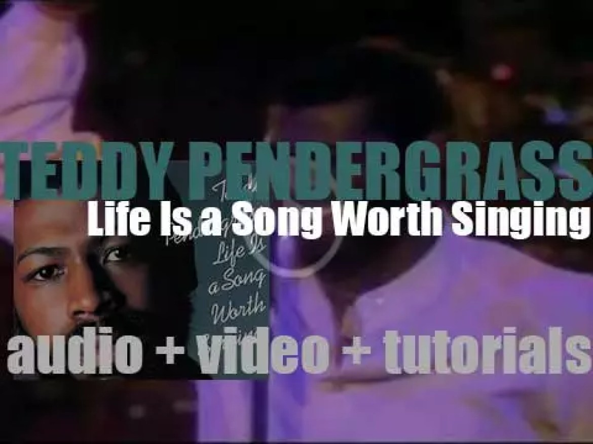 Teddy Pendergrass releases 'Life Is a Song Worth Singing,'  his second album featuring 'Only You' and 'Close the Door' (1978)