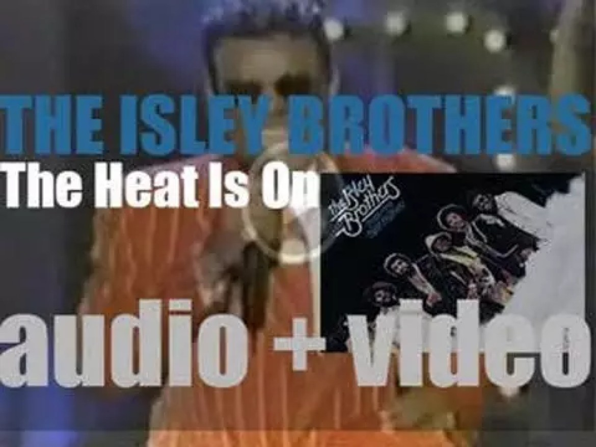 The Isley Brothers release their thirteenth album : 'The Heat Is On' (1975)