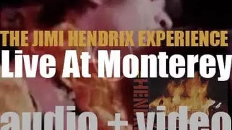 "Jimi Hendrix records 'Jimi Plays Monterey' a.k.a. 'Live at Monterey"" (1967)"