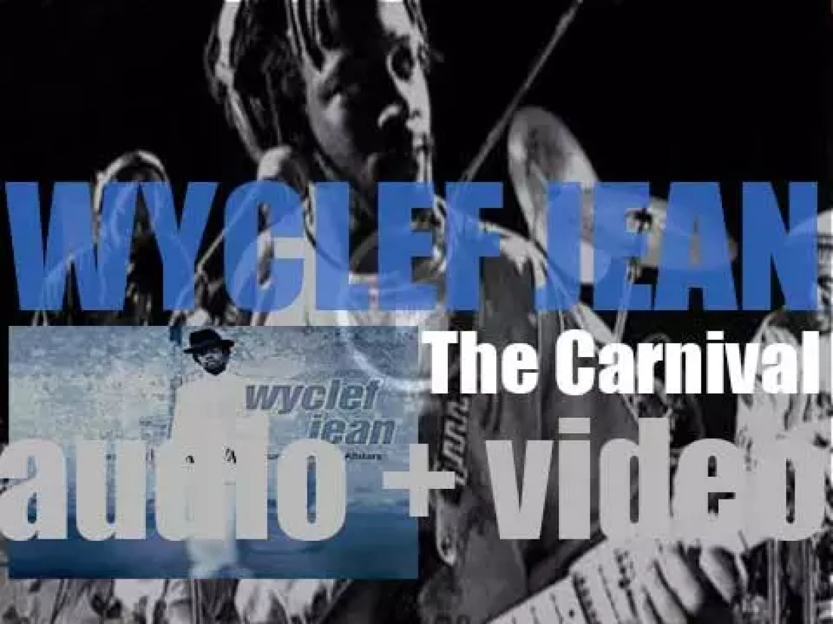 Wyclef Jean releases his debut album : 'The Carnival' featuring 'Gone Till November' (1997)