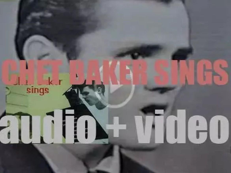 Chet Baker records 'Chet Baker Sings' for  Pacific Jazz (1954)
