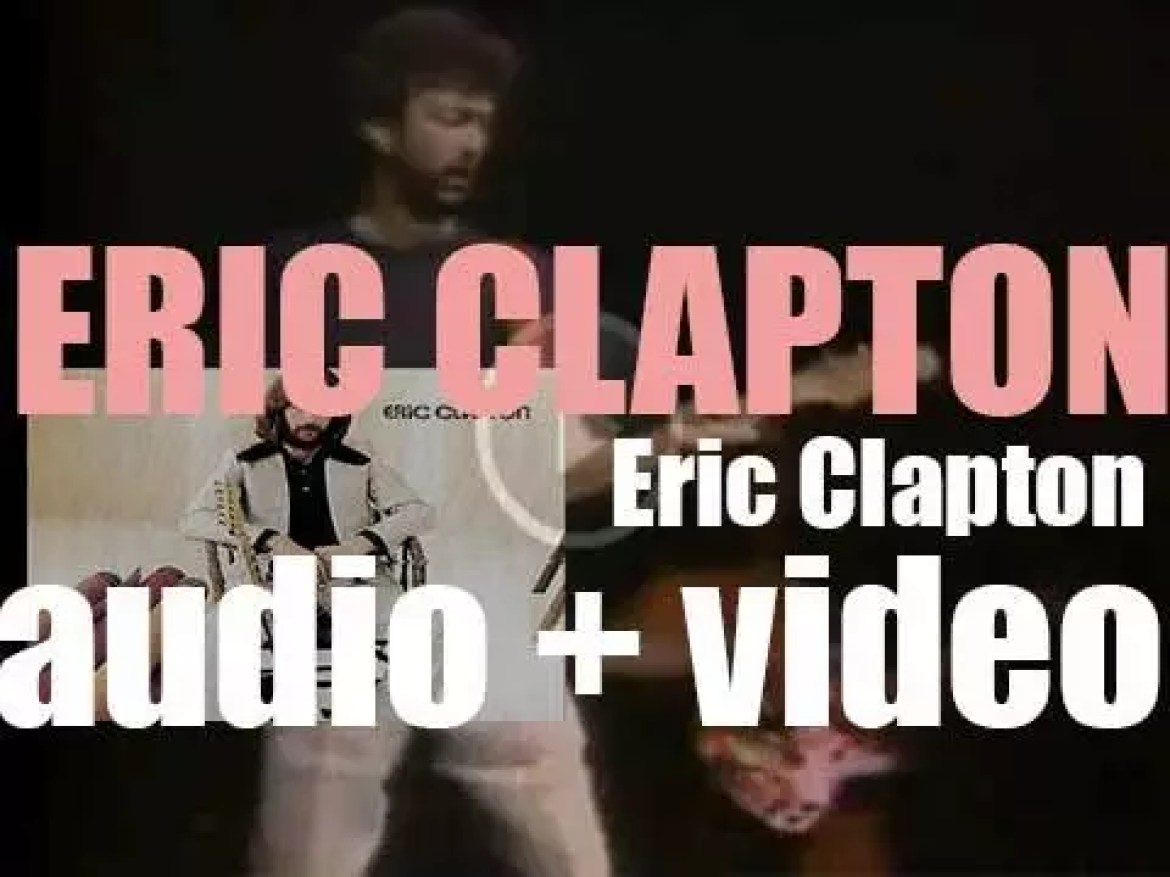 Atco publish 'Eric Clapton,' his self-titled debut solo album produced by Delaney Bramlett (1970)