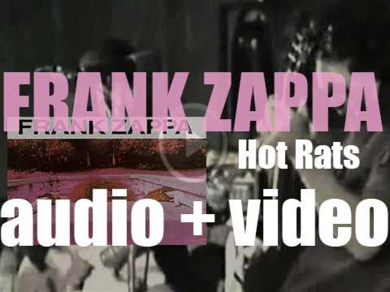 Frank Zappa releases his second solo album : 'Hot Rats' featuring 'Peaches en Regalia' (1969)