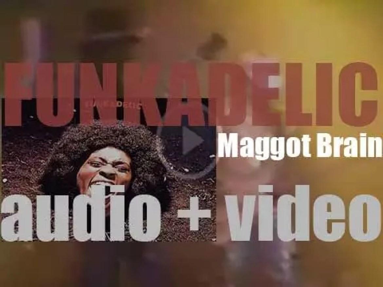 Funkadelic release their third album : 'Maggot Brain' (1971)