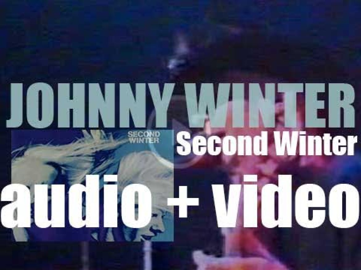 Johnny Winter records his third album : 'Second Winter' for Columbia (1969)