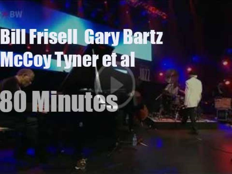 McCoy Tyner Trio invites Frisell & Bartz to Stuttgart (2009)