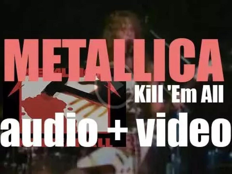 Megaforce Records publish Metallica's debut album : 'Kill 'Em All' (1983)