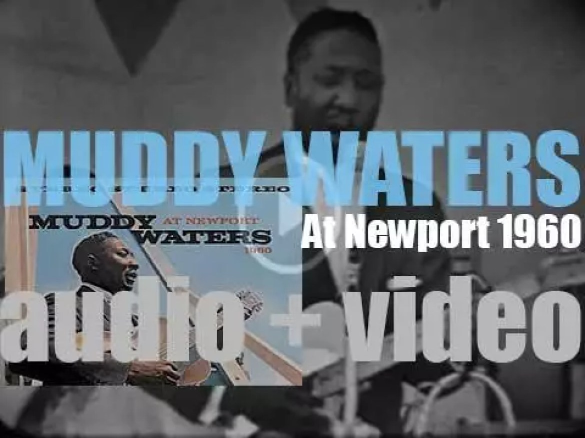 Muddy Waters records  'At Newport 1960' with Otis Spann and James Cotton (1960)