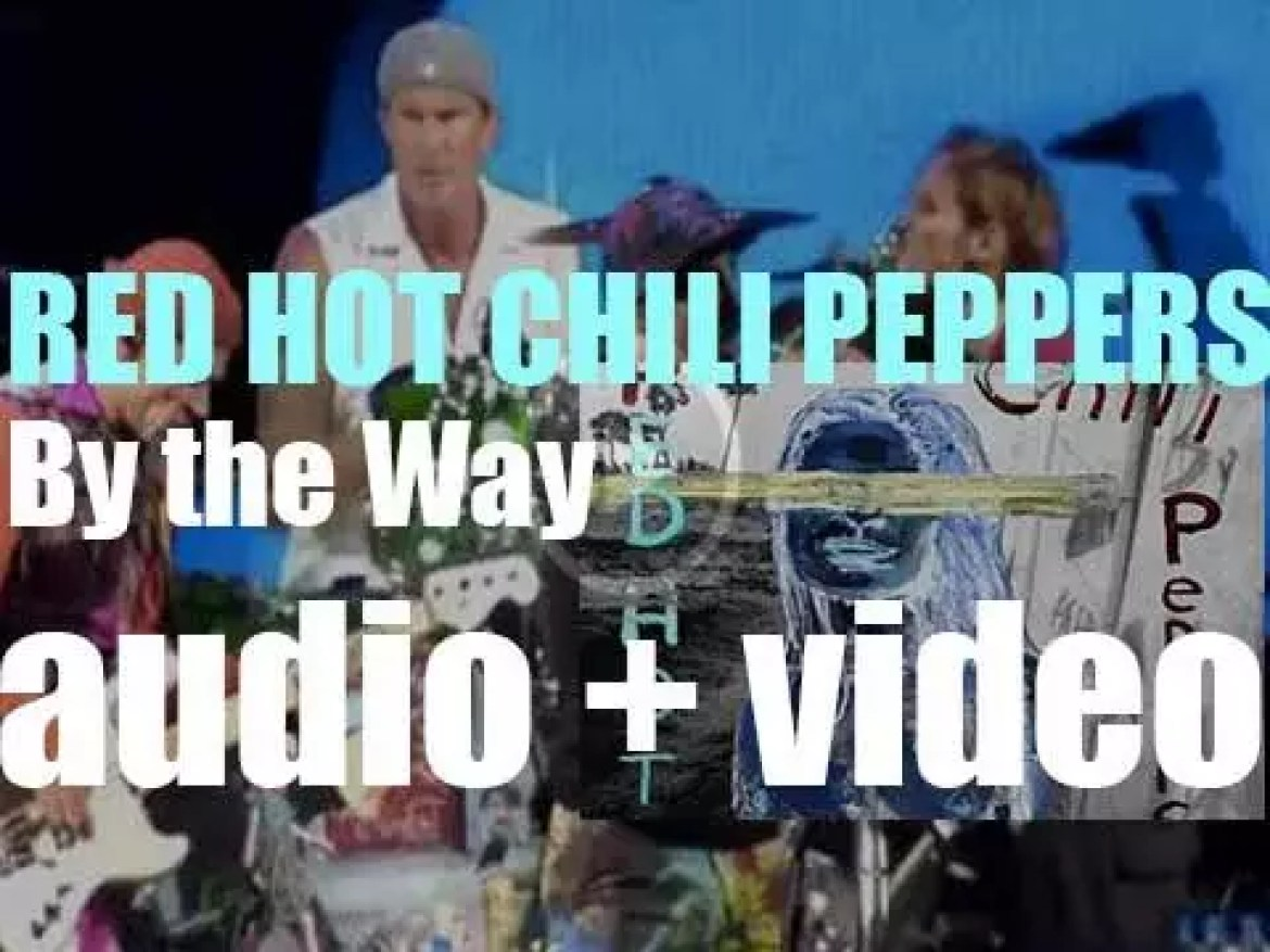 Red Hot Chili Peppers release 'By the Way,'  their eighth album produced by Rick Rubin and featuring 'Can't Stop' (2002)