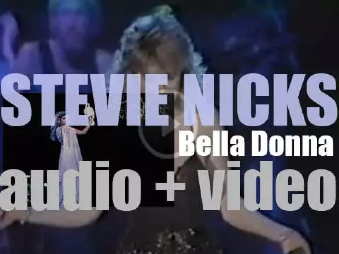 Stevie Nicks releases her debut album : 'Bella Donna' featuring 'Stop Draggin' My Heart Around' and 'Edge of Seventeen' (1981)