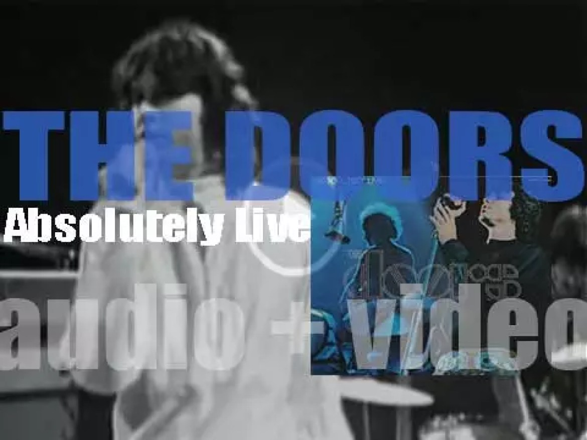 The Doors begin the recording of  their first live album : 'Absolutely Live' (1970)