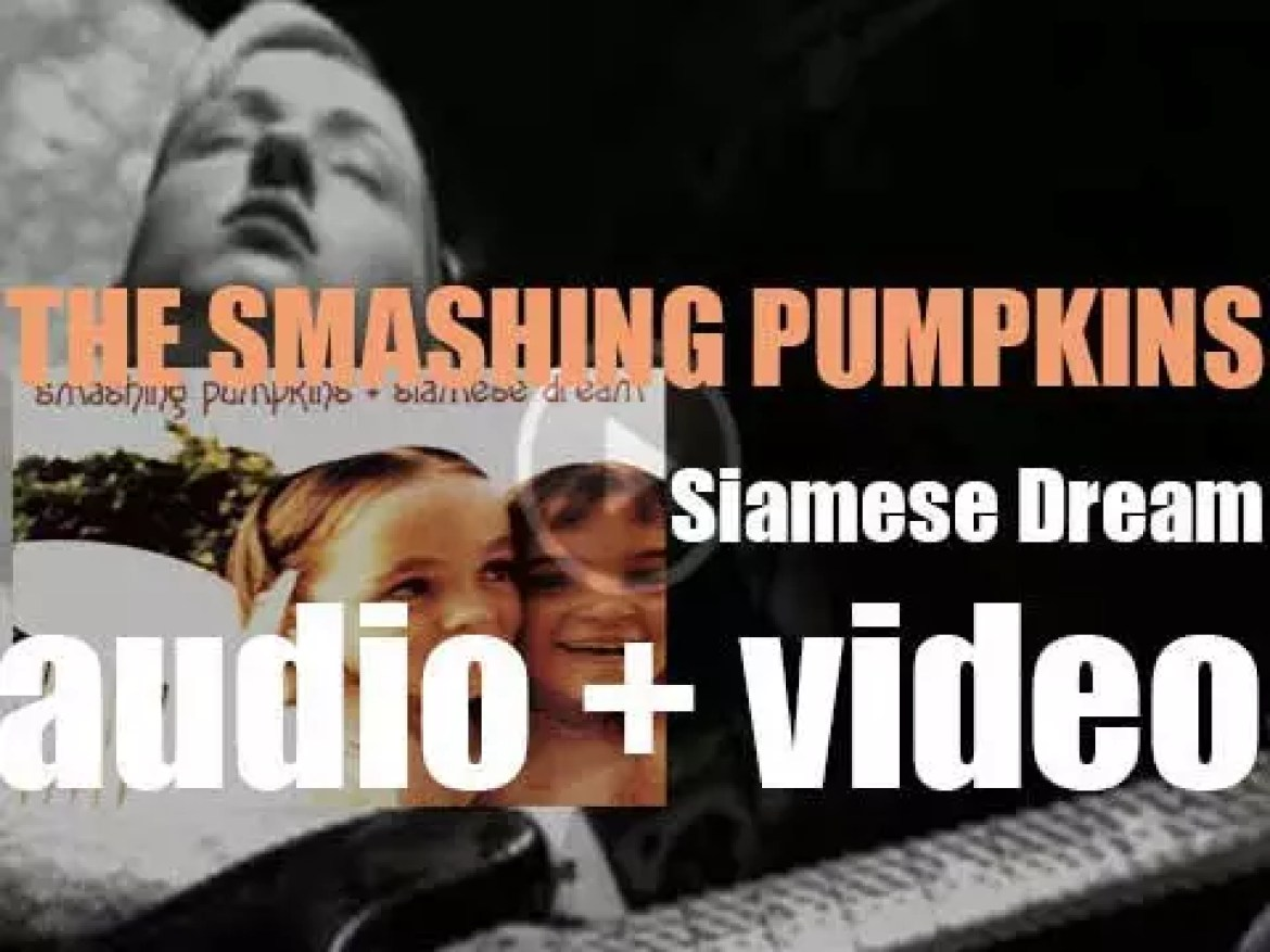 The Smashing Pumpkins release their second album : 'Siamese Dream' co-produced with Butch Vig (1993)