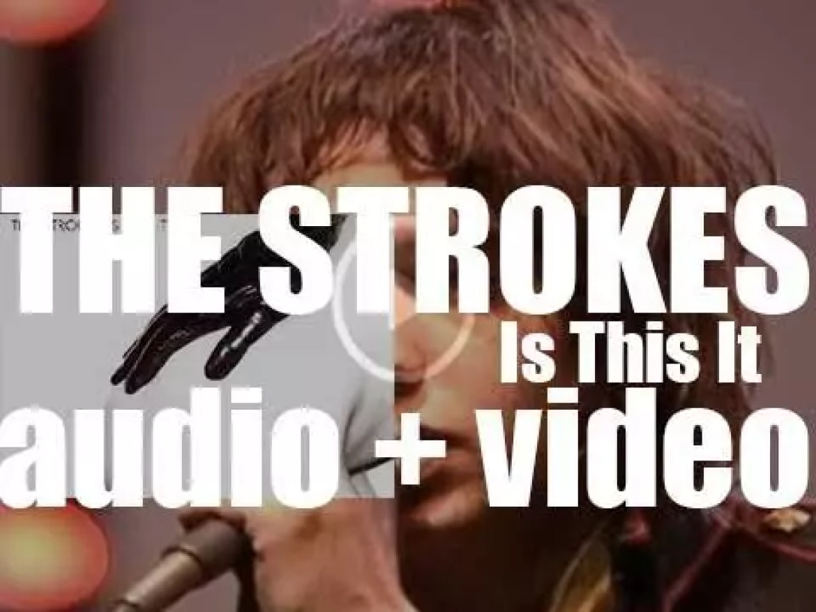 The Strokes release their debut album : 'Is This It' featuring 'Last Nite' and 'Someday' (2001)