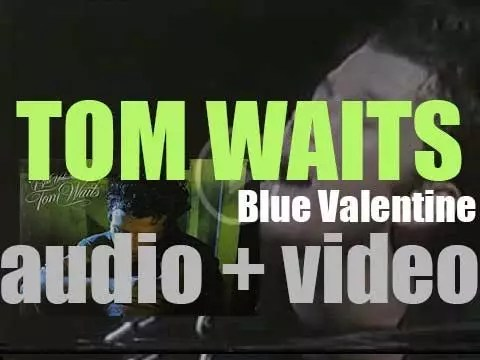 Tom Waitsu0027 U0027Blue Valentineu0027   RVM [Radio.Video.Music]