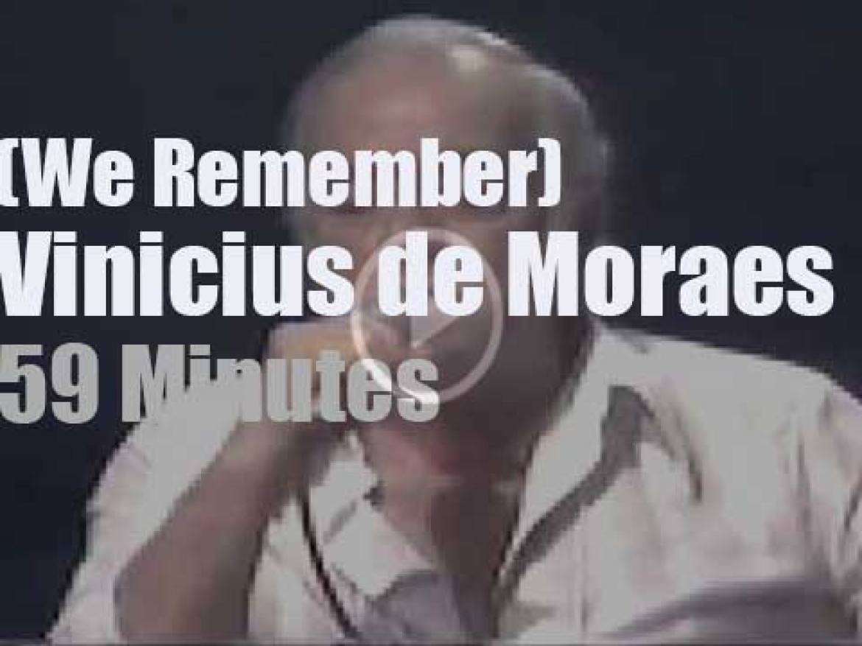 We Remember Vinicius de Moraes