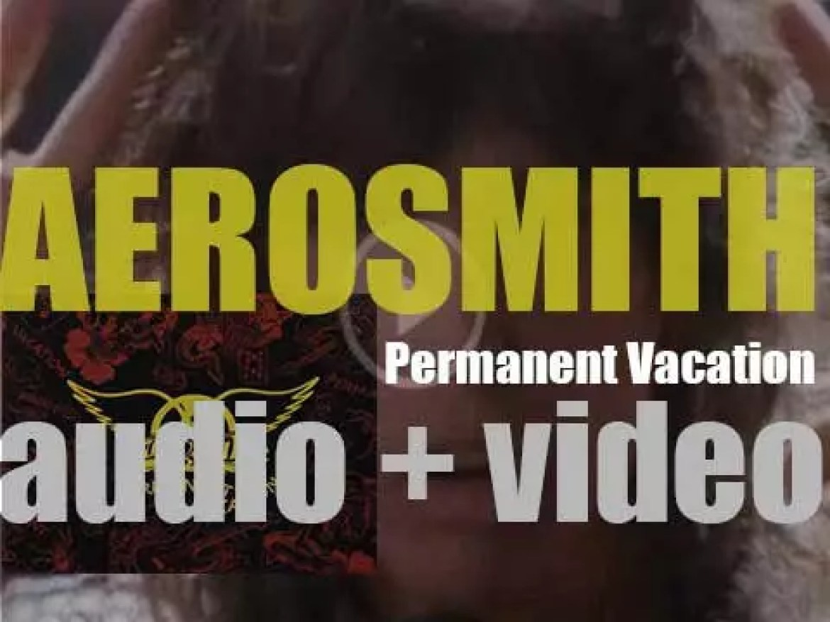 Aerosmith release their ninth studio album : 'Permanent Vacation' featuring 'Angel' and 'Dude (Looks Like a Lady)' (1987)