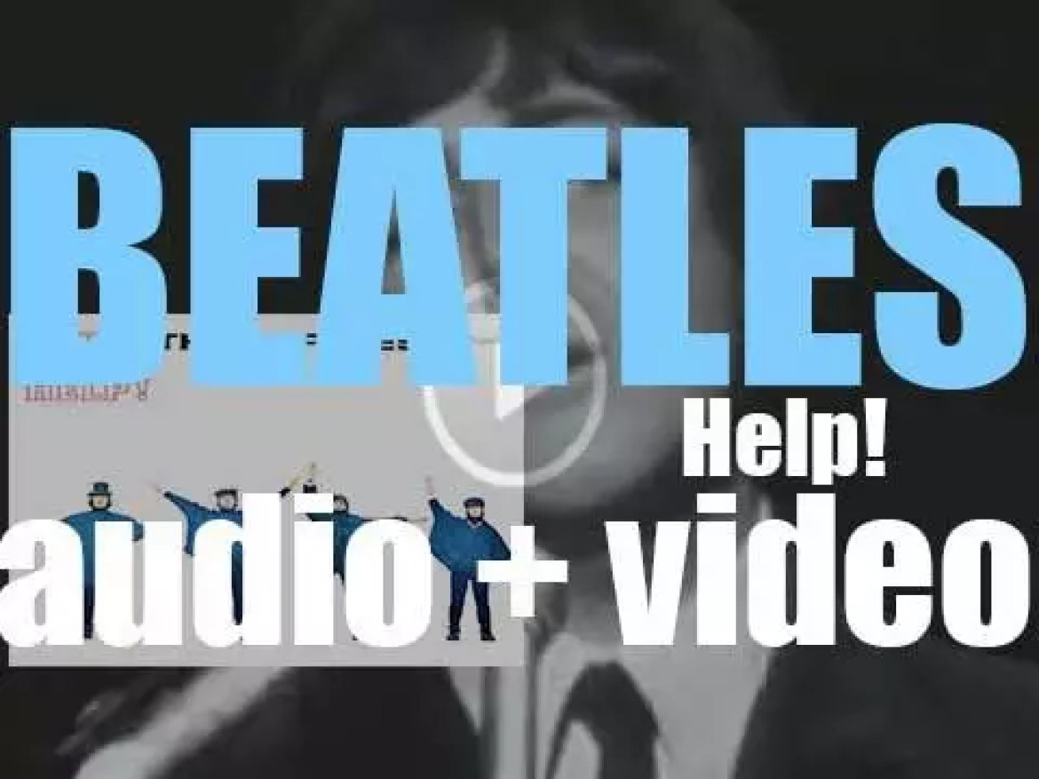 Parlophone publish The  Beatles' fifth studio album : 'Help!' featuring 'Ticket to Ride,' 'Yesterday' and 'Dizzy Miss Lizzy' (1965)