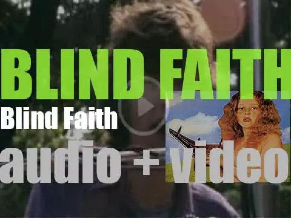 'Blind Faith, the supergroup reunion of  Steve Winwood, Eric Clapton, Ric Grech and Ginger Baker, release their self-titled and only album (1969)