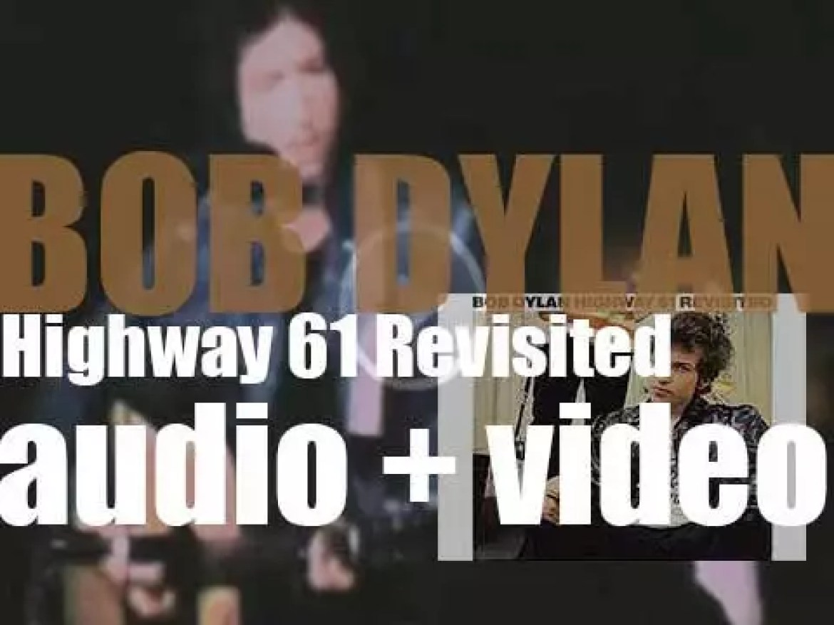 Columbia publish Bob Dylan's sixth album : 'Highway 61 Revisited' featuring 'Like a Rolling Stone' and 'Desolation Row' (1965)