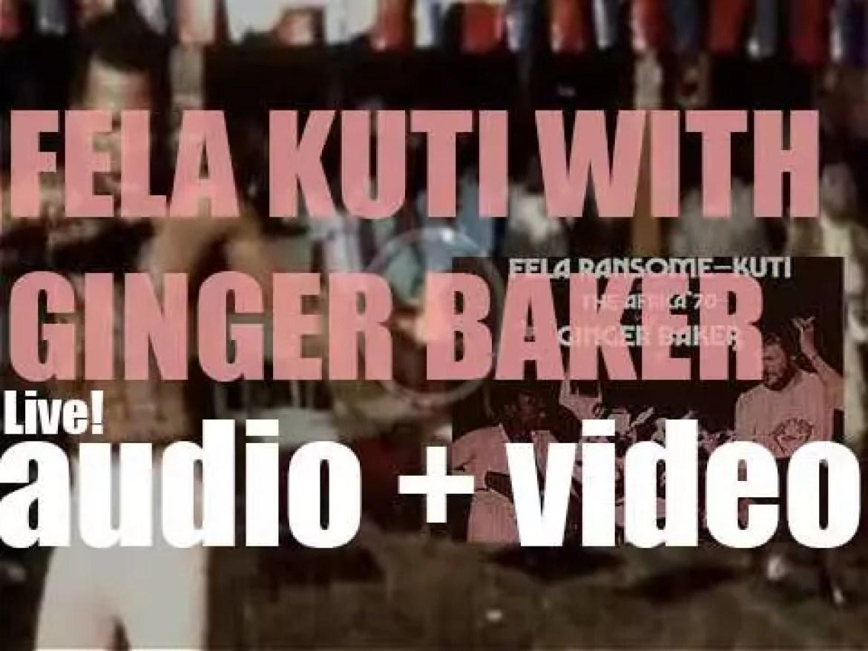Fela Kuti and his band Africa 70 plus Ginger Baker record 'Fela Kuti With Ginger Baker – Live!' (1971)