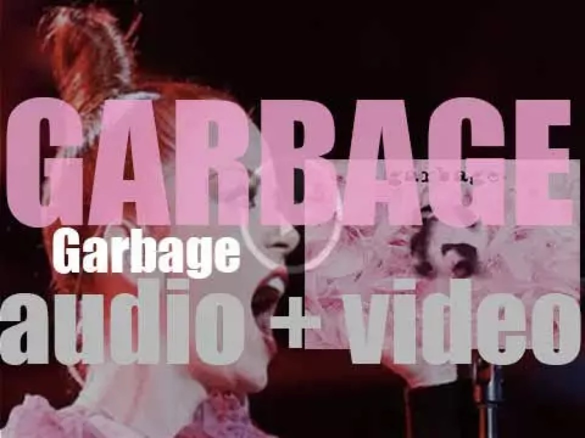Mushroom Records publish 'Garbage,' their self-titled debut album featuring 'Only Happy When It Rains,' 'Queer' and 'Stupid Girl' (1995)