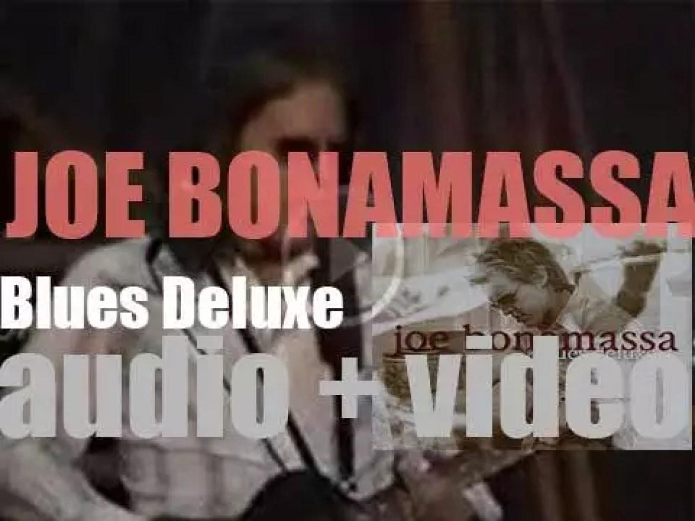 Joe Bonamassa releases his third studio album : 'Blues Deluxe' (2003)